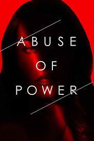 Abuse Of Power: Season 1