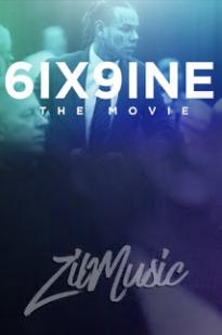 6ix9ine: The Movie