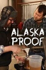 Alaska Proof: Season 1