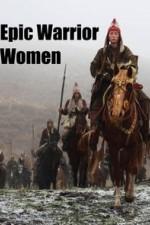 Epic Warrior Women: Season 1