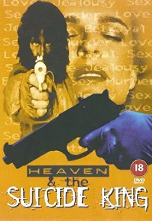 Heaven & The Suicide King