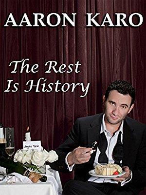 Aaron Karo: The Rest Is History