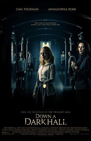 Down A Dark Hall 2018