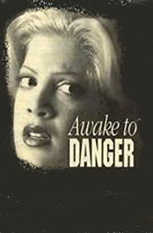 Awake To Danger