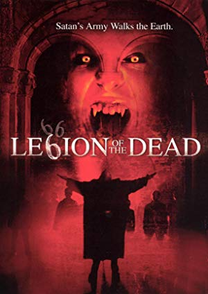 Legion Of The Dead 2001