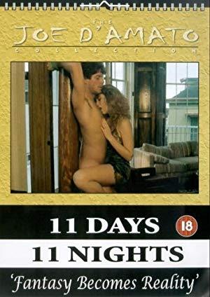 Eleven Days, Eleven Nights