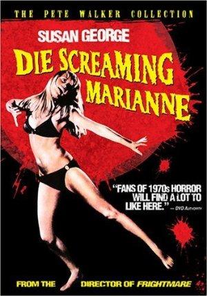 Die Screaming Marianne