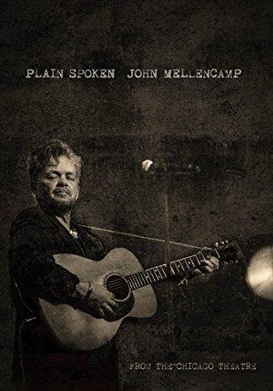 John Mellencamp: Plain Spoken Live From The Chicago Theatre