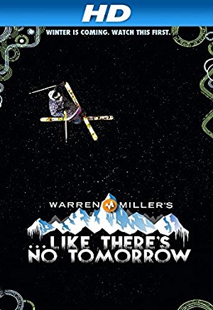 Like There's No Tomorrow