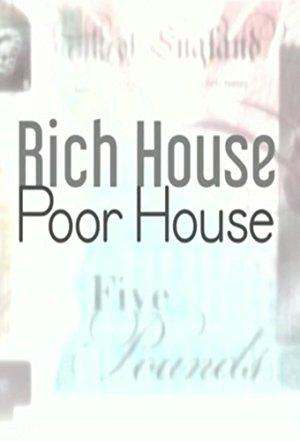 Rich House, Poor House: Season 3