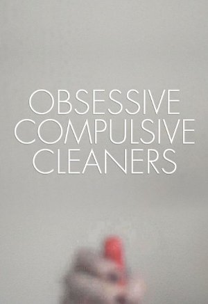 Obsessive Compulsive Cleaners: Season 7