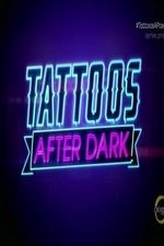 Tattoos After Dark Season