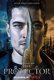 The Protector (2018): Season 1