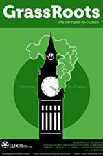 Grassroots: The Cannabis Revolution