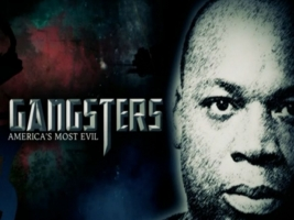 Gangsters: America's Most Evil: Season 2
