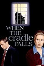 When The Cradle Falls